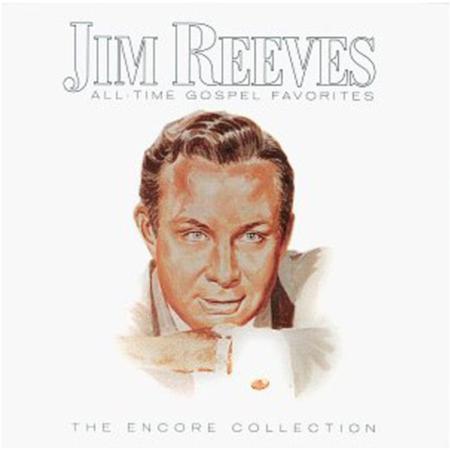 Jim Reeves - Jim Reeves All-Time Gospel Favorites - Zortam Music