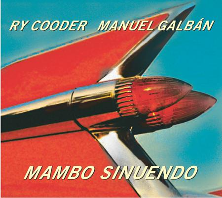 Ry Cooder - Mambo Sinuendo Lyrics - Zortam Music