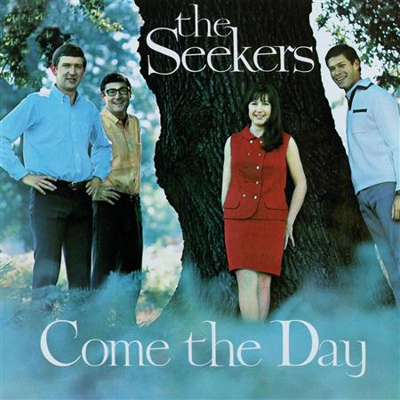 The Seekers - Come The Day - Zortam Music