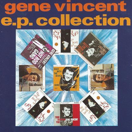 Gene Vincent - The E. P. Collection - Zortam Music