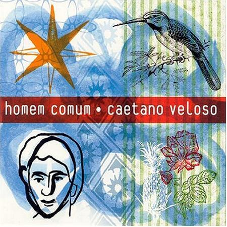 Caetano Veloso - Homem Comum - Zortam Music