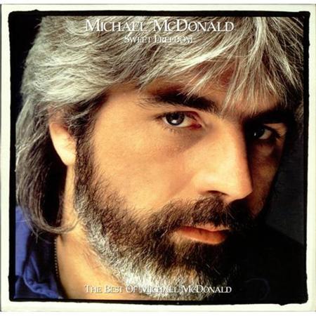 Michael Mcdonald - Sweet Freedom: The Best Of Mic - Zortam Music