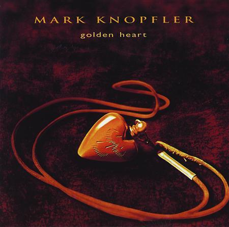 Mark Knopfler - [Golden Heart] - Zortam Music