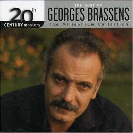 Georges Brassens - 20th Century Masters The Millennium Collection - The Best Of Georges Brassens - Zortam Music