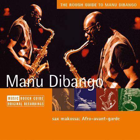 Manu DiBango - Rough Guide To Manu Dibango - Zortam Music