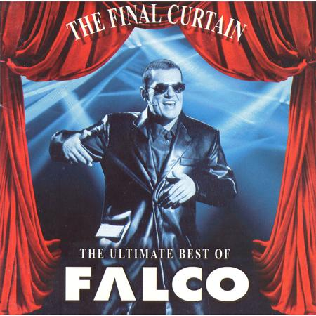 Falco - The Final Curtain The Ultimate Best Of Falco - Zortam Music