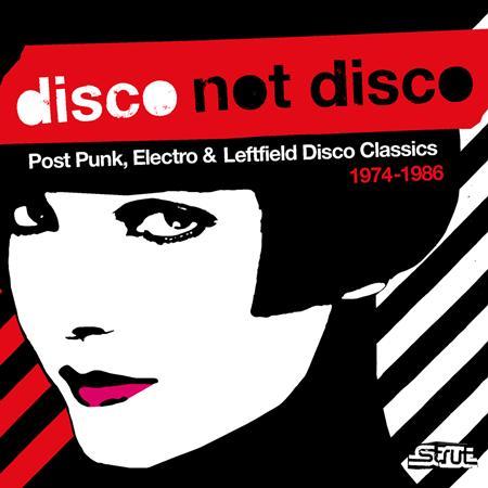 Various Artists - Disco Not Disco 1974-1986 - Zortam Music