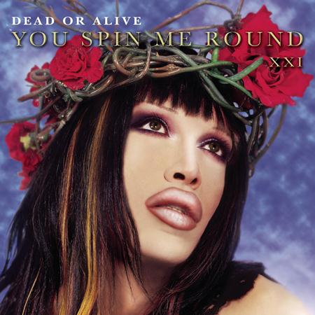 Dead Or Alive - You Spin Me Round Promo CD - Zortam Music