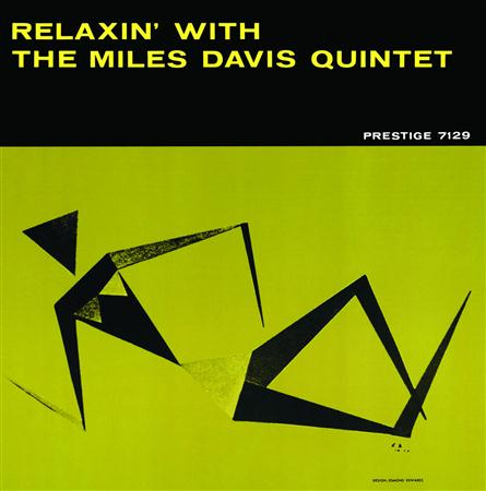 Miles Davis - Round About Midnight & Relaxin