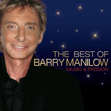 BARRY MANILOW - Music & Passion The Best Of Barry Manilow - Zortam Music