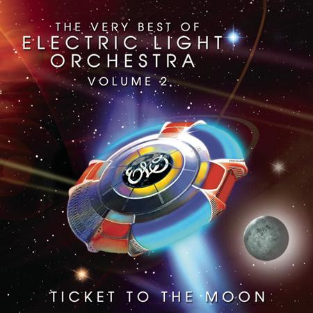 Electric Light Orchestra - Ticket To The Moon The Very Best Of Electric Light Orchestra Volume 2 - Zortam Music