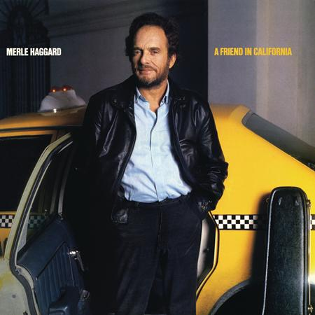 MERLE HAGGARD - A Friend In California - Zortam Music