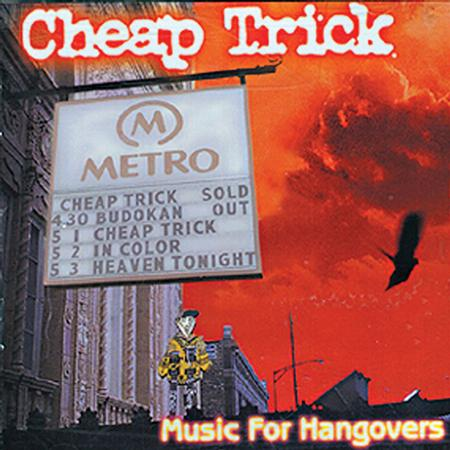 CHEAP TRICK - Music For Hangovers [live] - Zortam Music