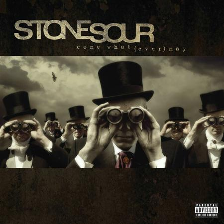Stone Sour - Come What[ever] May - Zortam Music