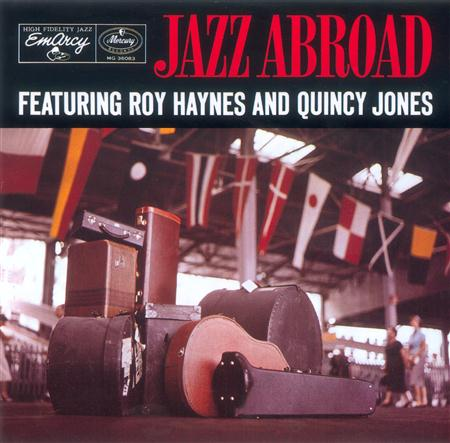 Quincy Jones - Jazz Abroad - Lyrics2You