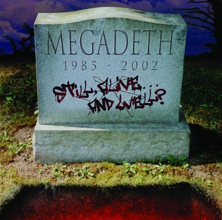 Megadeth - Still, Alive� And Well - Zortam Music