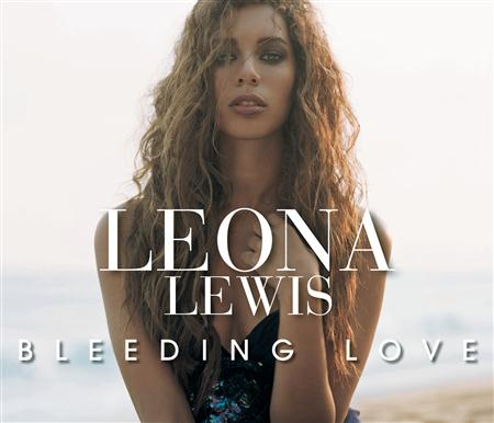 Leona Lewis - Bleeding Love (Moto Blanco Mix Radio Edit) - Single - Zortam Music
