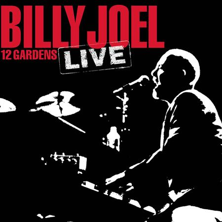 Billy Joel - 12 Gardens Live - Zortam Music