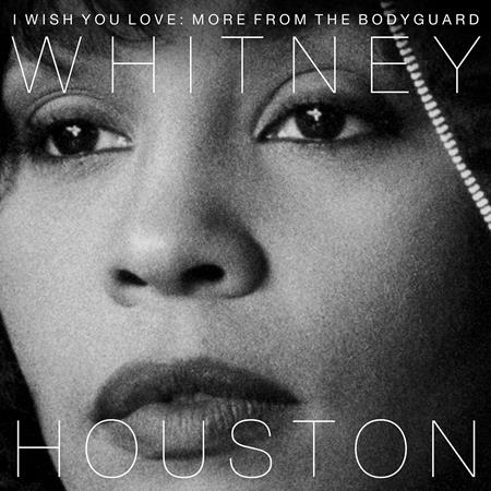 Whitney Houston - I Wish You Love More From The Bodyguard - Lyrics2You