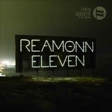 Reamonn - Eleven Live & Acoustic At The Casino [disc 1] - Zortam Music