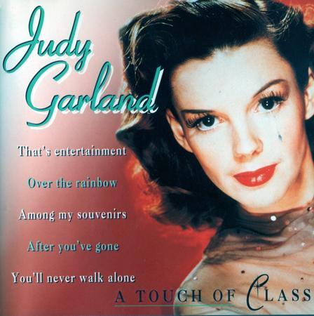 Judy Garland - A Touch Of Class - Zortam Music
