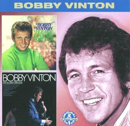 Bobby Vinton - Please Love Me Forever / My El - Zortam Music