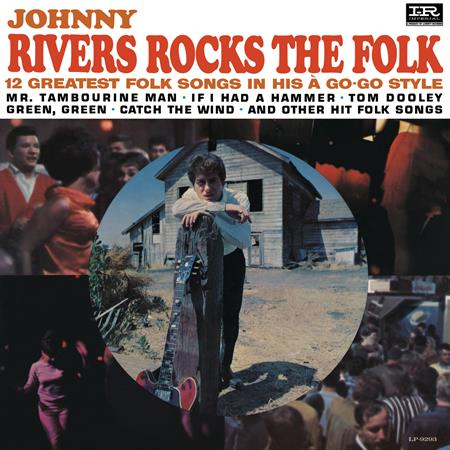 Johnny Rivers - Rocks The Folk / Meanwhile Back At The Whisky A Go Go [Disc 1] - Zortam Music