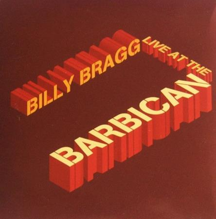 Billy Bragg - Live At The Barbican [disc 2] - Zortam Music