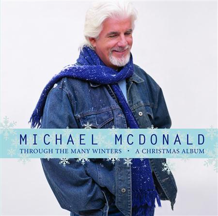 Michael Mcdonald - Through The Many Winters A Christmas Album - Zortam Music