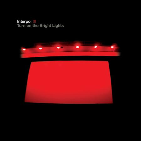 Interpol - Turn On The Bright Lights - Lyrics2You