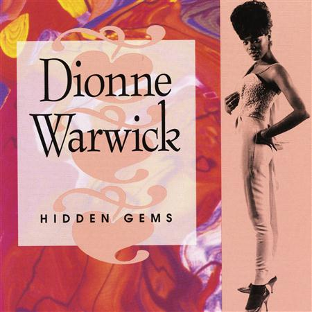 Dionne Warwick - Hidden Gems The Best Of Dionne Warwick, Vol. 2 - Zortam Music