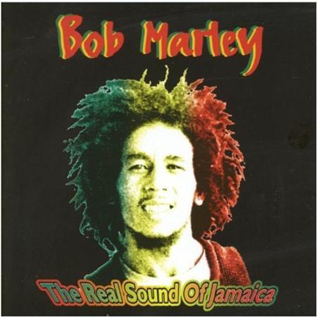 Bob Marley & The Wailers - Bob Marley The Real Sound Of Jamaica - Zortam Music