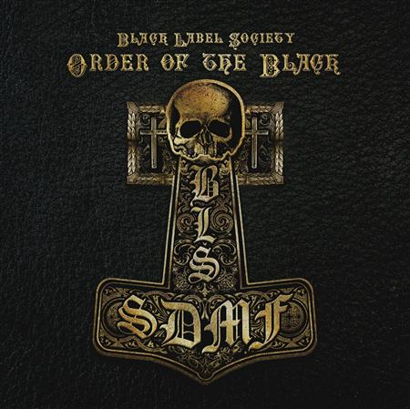 Black Label Society - Order of the Black (Limited Edition) - Zortam Music