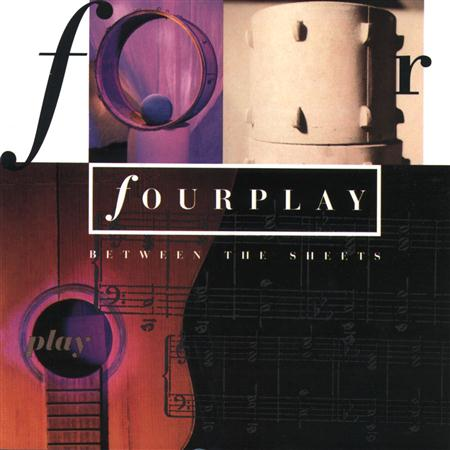 Fourplay - Between The Sheet - Zortam Music