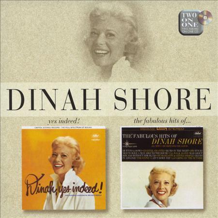 Dinah Shore - Yes Indeed!/the Fabulous Hits Of Dinah Shore - Zortam Music