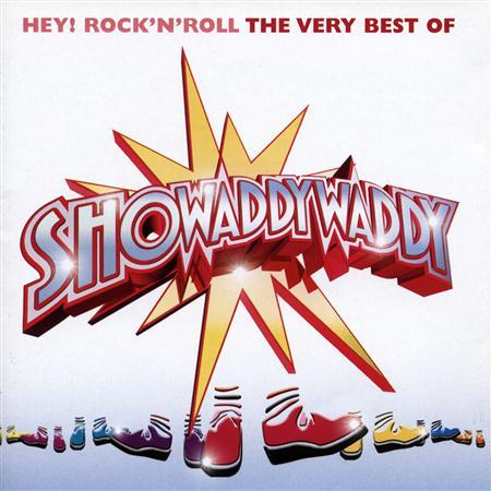 Showaddywaddy - Hey Rock And Roll - Zortam Music