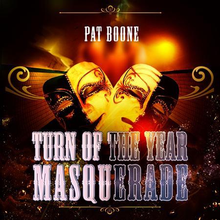 Pat Boone - Turn Of The Year Masquerade - Lyrics2You