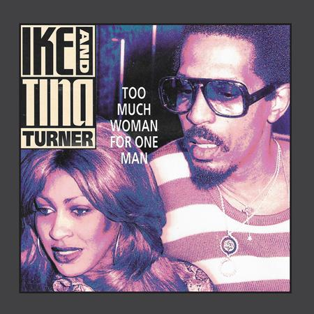 Ike & Tina Turner - Too Much Woman For One Man - Zortam Music