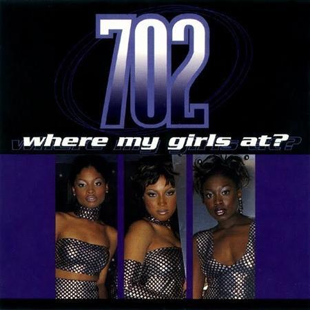 702 - Where My Girls At CDS - Zortam Music