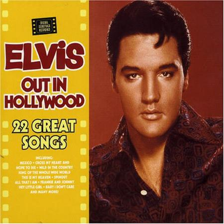 Elvis Presley - Out In Hollywood - Zortam Music