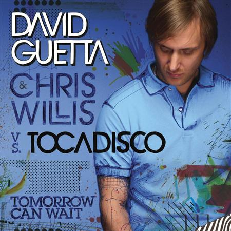 David Guetta - 05-tomorrow can wait (vs el tocadisco) - Zortam Music