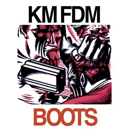 KMFDM - Boots - Zortam Music