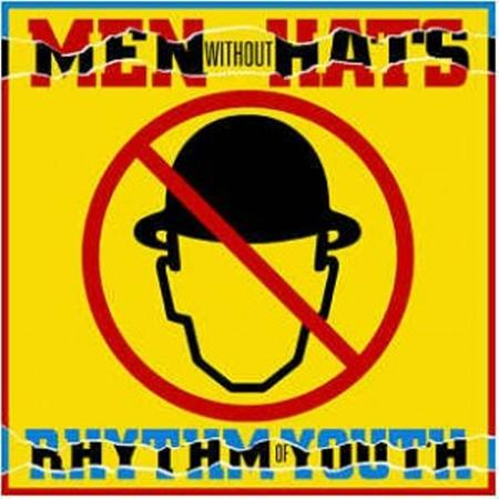 Men Without Hats - Rhythm Of Youth/folk Of The 80