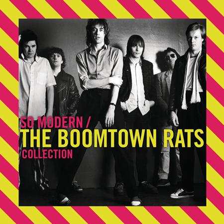 The Boomtown Rats - So Modern The Boomtown Rats Collection - Zortam Music