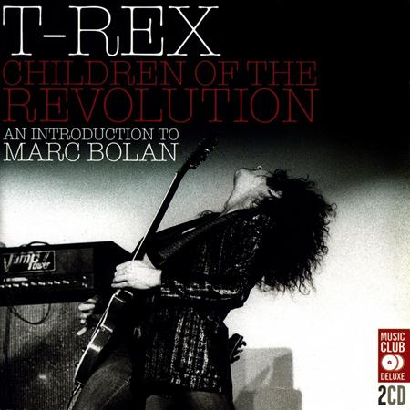 T. Rex - Children of the Revolution An Introduction to Marc Bolan - Zortam Music