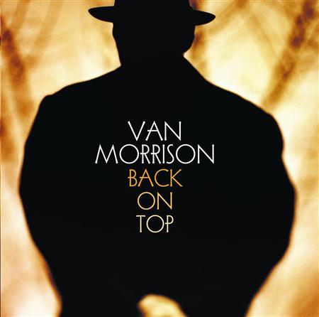 Van Morrison - Back on Top [Bonus Tracks] - Lyrics2You