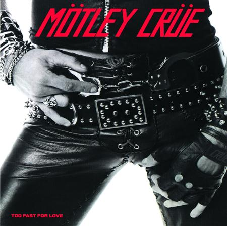 Motley Crue - Too Fast For Love {Original ma - Zortam Music