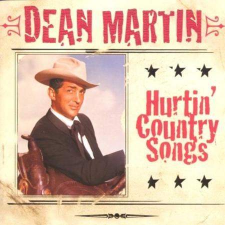 DEAN MARTIN - Hurtin Country Songs - Zortam Music