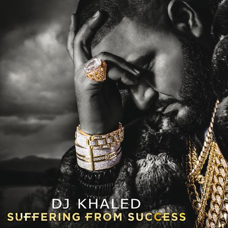 DJ Khaled - Suffering From Success [Edited Deluxe Version] - Zortam Music