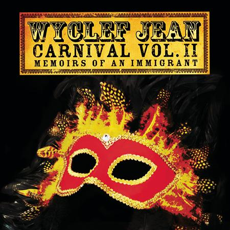Wyclef Jean - Carnival, Vol Ii.  Memoirs Of - Zortam Music